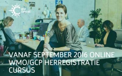 Vanaf september 2016 online WMO/GCP herregistratie cursus