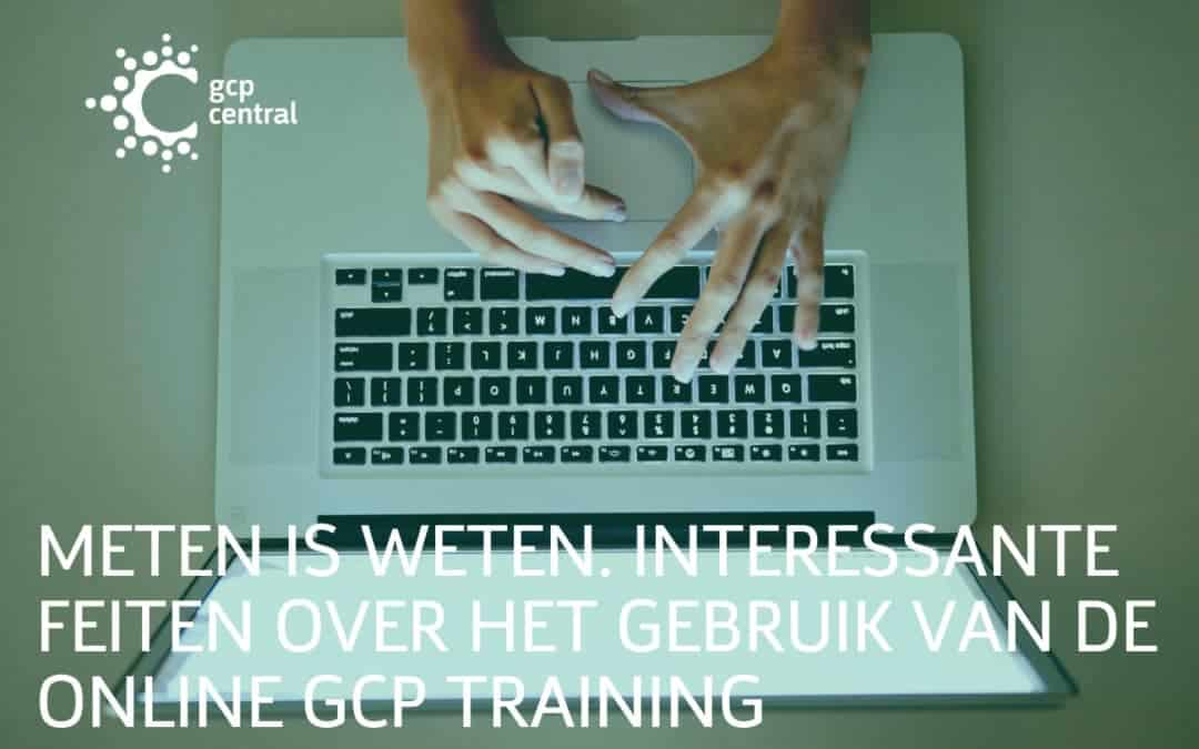 Measurement brings knowledge. Interesting facts about the use of the online GCP training