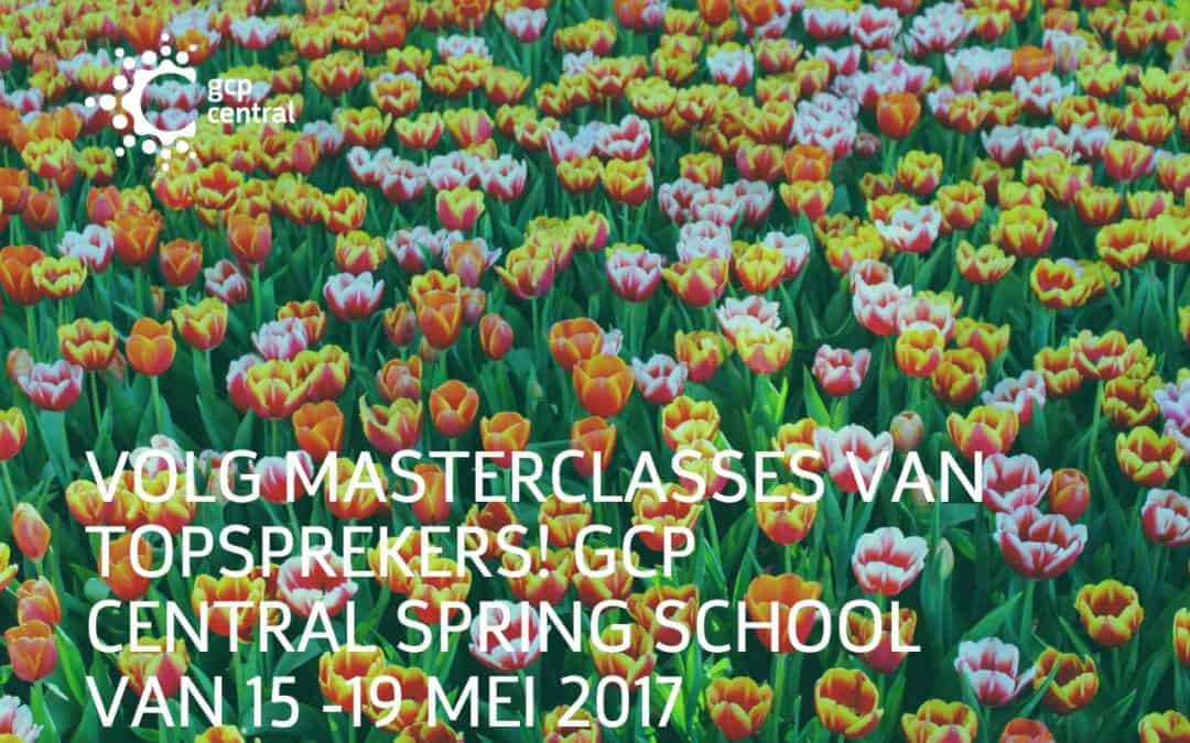 Follow master classes by top speakers! GCP Central Spring School of 15-19 may 2017