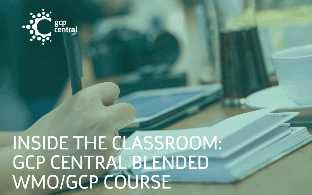 Inside the classroom – GCP Central blended WMO/GCP course in March
