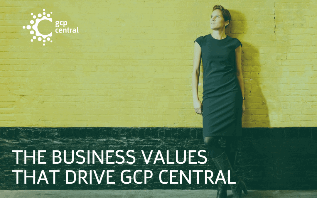 The business values that drive GCP Central