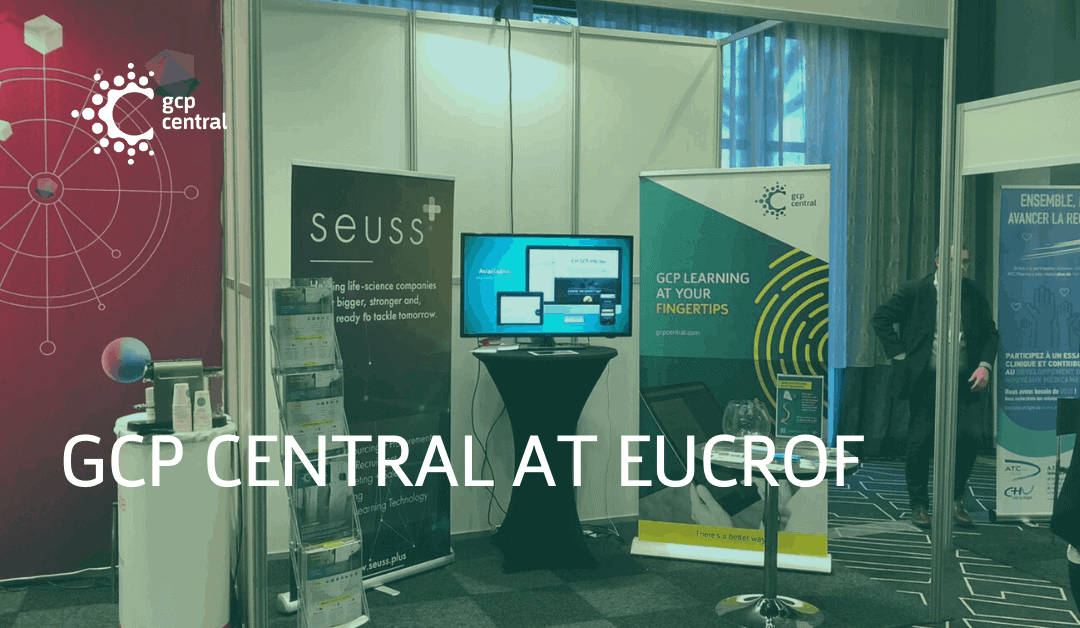 GCP Central Shares Highlights from the European Conference on Clinical Research (EUCROF)