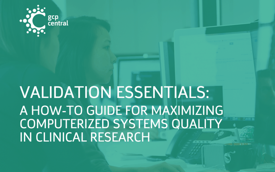 Validating Your Quality Management System: GCP Central Releases Whitepaper