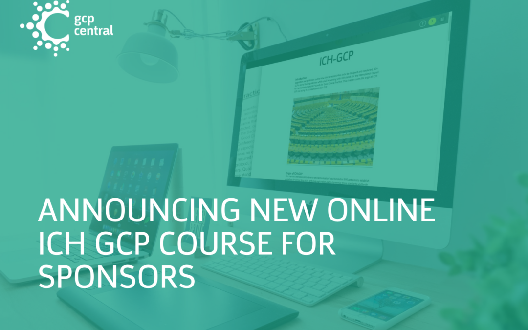 Announcing New ICH-GCP Course for Sponsors in International Clinical Trials