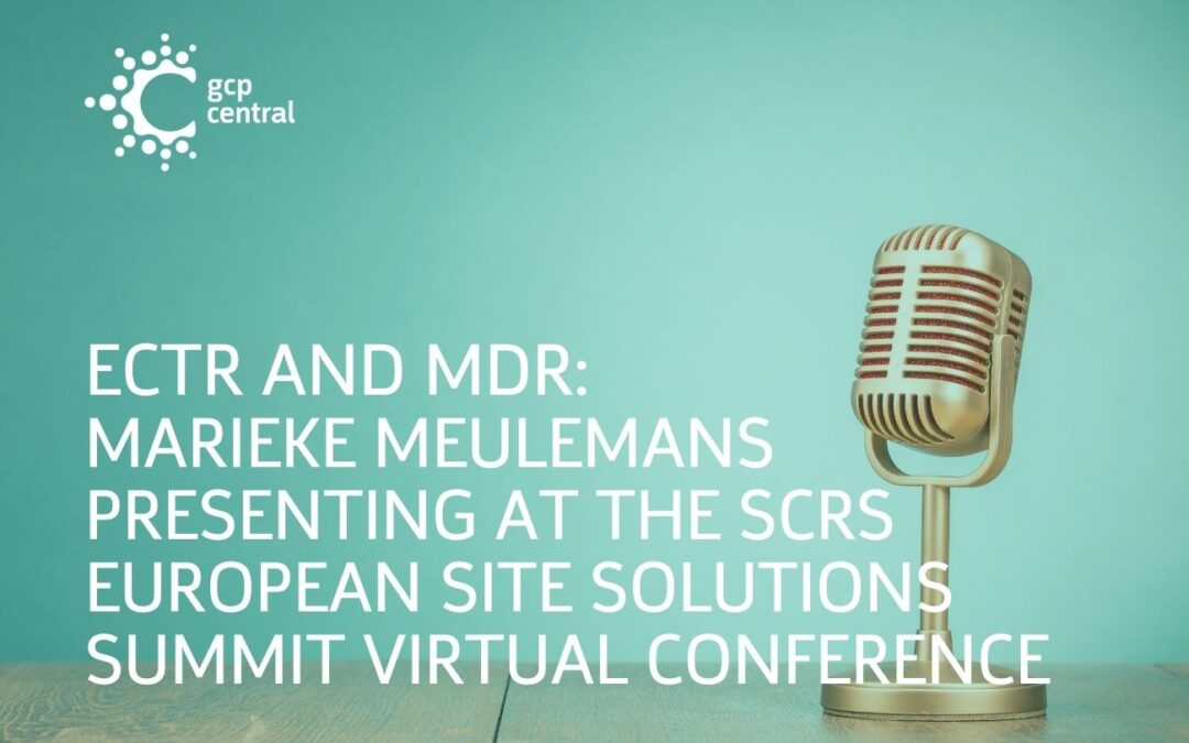 ECTR And MDR: Marieke Meulemans Presenting At The SCRS European Site Solutions Virtual Summit